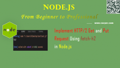 Node.js: Implement HTTP/2 Get and Put Request Using fetch-h2 Package