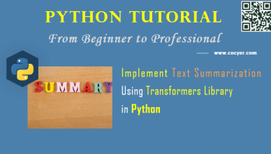 Python - Implement Text Summarization Using Transformers Library